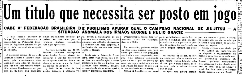 Diario da Noite, September 1938, A Title that has to be put on the line: It is for the Brazilian boxing federation to determine who is the national champion of jiujitsu - the anomalous situation of brothers George and Helio Gracie